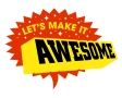 Lets Make it Awesome